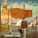 Rob McHale: Company Town