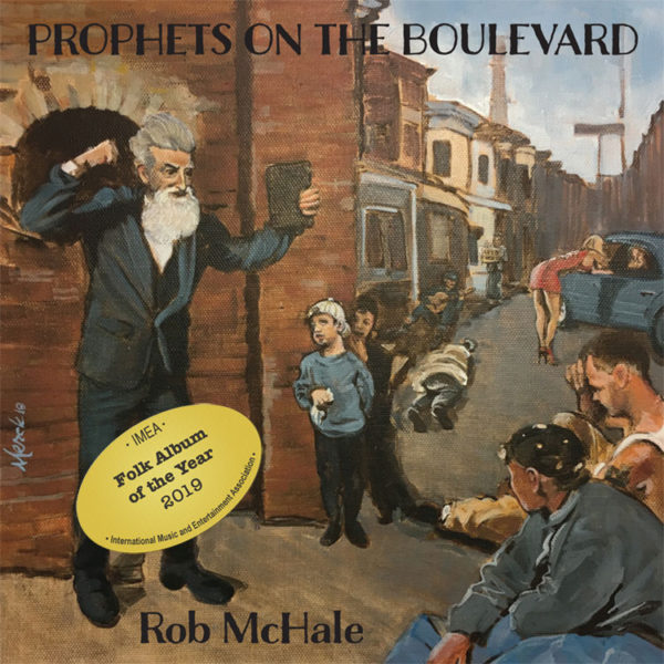 Rob McHale | Prophets on the Boulevard
